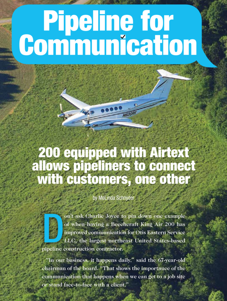 King Air 200 flying over green grass with text overlay saying Pipeline for Communication